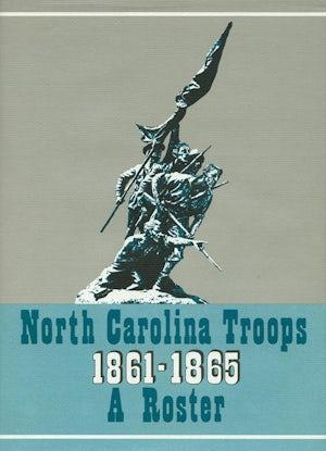 North Carolina Troops, 1861–1865: A Roster, Volume 5