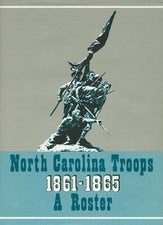North Carolina Troops, 1861–1865: A Roster, Volume 9