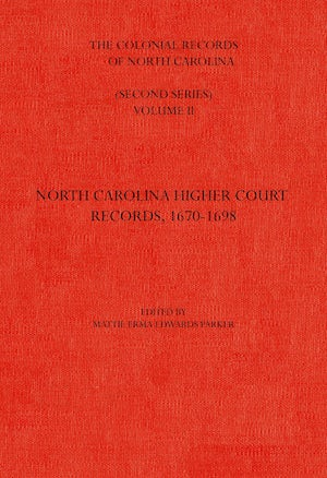 The Colonial Records of North Carolina, Volume 2