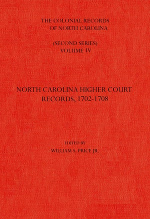 The Colonial Records of North Carolina, Volume 4