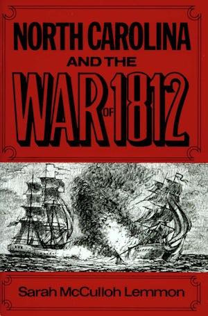 North Carolina and the War of 1812