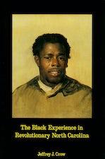 Black Experience in Revolutionary North Carolina