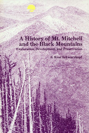 A History of Mt. Mitchell and the Black Mountains