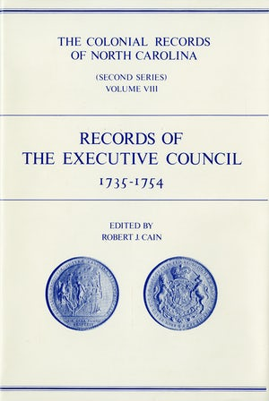 The Colonial Records of North Carolina, Volume 8