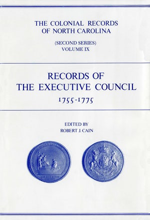 The Colonial Records of North Carolina, Volume 9