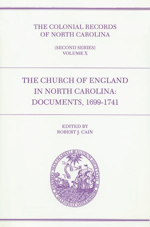 The Colonial Records of North Carolina, Volume 10