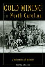 Gold Mining in North Carolina