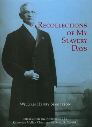 Recollections of My Slavery Days