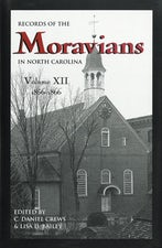 Records of the Moravians in North Carolina, Volume 12