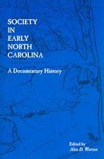 Society in Early North Carolina