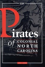 The Pirates of Colonial North Carolina