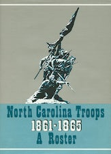 North Carolina Troops, 1861–1865: A Roster, Volume 17