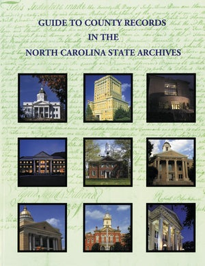 Guide to County Records in North Carolina State Archives