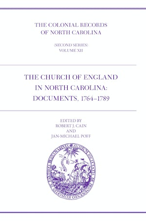 The Colonial Records of North Carolina, Volume 12