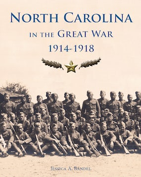 North Carolina and the Great War, 1914-1918