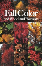 Fall Color and Woodland Harvests