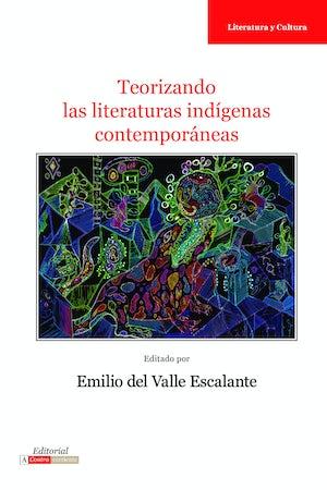 Teorizando las literaturas indígenas contemporáneas