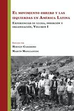 El movimiento obrero y las izquierdas en América Latina
