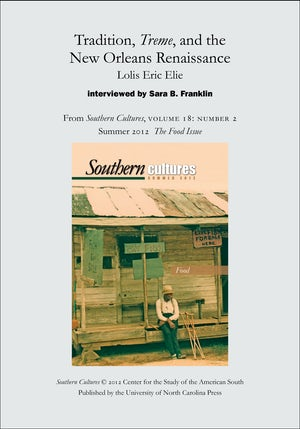 Tradition, Treme, and the New Orleans Renaissance: Lolis Eric Elie interviewed by Sara B. Franklin