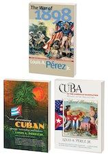 The Louis A. Pérez Jr. Cuba Trilogy, Omnibus E-book