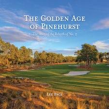 The Golden Age of Pinehurst