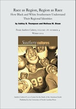 Race as Region, Region as Race: How Black and White Southerners Understand Their Regional Identities