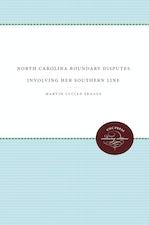 North Carolina Boundary Disputes Involving Her Southern Line