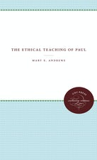 The Ethical Teaching of Paul