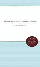 Money and the Economic System