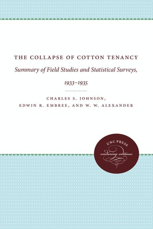 The Collapse of Cotton Tenancy