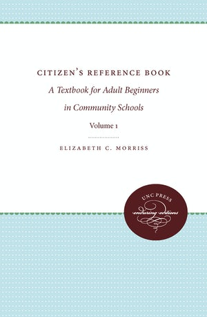 Citizens' Reference Book: Volume I