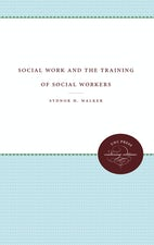 Social Work and the Training of Social Workers