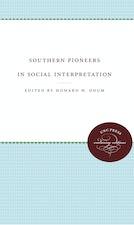 Southern Pioneers in Social Interpretation
