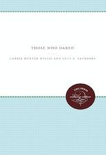 Those Who Dared