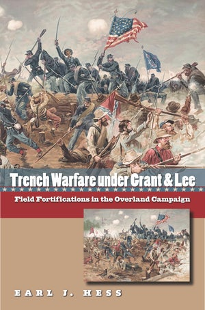 Trench Warfare under Grant and Lee