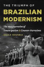 The Triumph of Brazilian Modernism