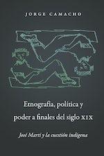Etnografía, política y poder a finales del siglo XIX