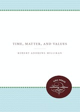 Time, Matter, and Values