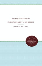 Human Aspects of Unemployment and Relief