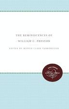The Reminiscences of William C. Preston