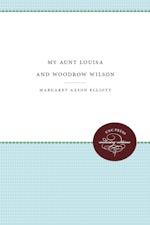 My Aunt Louisa and Woodrow Wilson
