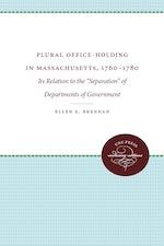 Plural Office-Holding in Massachusetts, 1760-1780