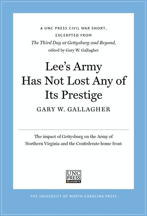 Lee's Army Has Not Lost Any of Its Prestige