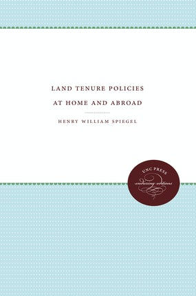Land Tenure Policies at Home and Abroad