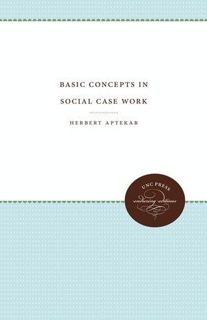 Basic Concepts in Social Case Work