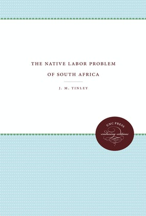 The Native Labor Problem of South Africa