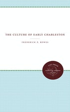 The Culture of Early Charleston