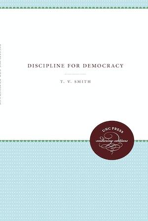 Discipline for Democracy