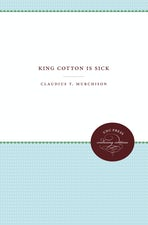 King Cotton Is Sick