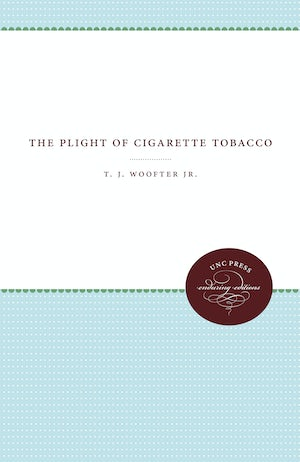 The Plight of Cigarette Tobacco